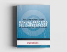 Manual Práctico del Emprendedor: Conceptos Esenciales para Gestionar tu Empresa