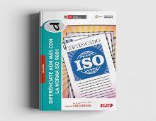Calidad D: Diferénciate Aún Más con la Norma ISO 9001