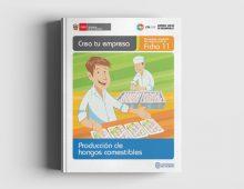 Ficha 11: Producción de Hongos Comestibles