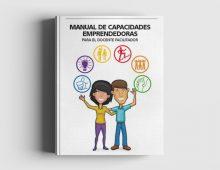 Manual de Capacidades Emprendedoras: Para el Docente Facilitador