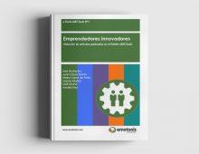 Emprendedores Innovadores: Selección de Artículos Publicados en el Boletín eMOTools