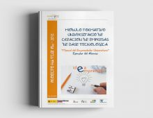 Módulo Formativo Universitario de Creación de Empresas de Base Tecnológica: Módulo Emprendedor Universitario