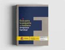 Guía para la Pequeña y Mediana Empresa Familiar