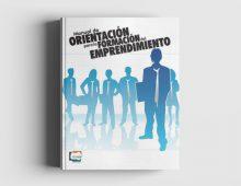 Manual de Orientación para la Formación del Emprendimiento