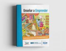Enseñar a Emprender: Manual para Promotores del Microemprendedorismo