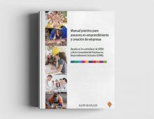 Manual Práctico para Asesores en Emprendimiento y Creación de Empresas