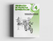 Generación de Proyectos Empresariales: Módulo 4 Producción e Inversión