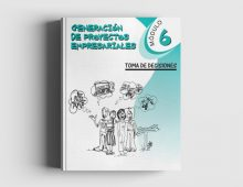 Generación de Proyectos Empresariales: Módulo 6 Toma De Decisiones