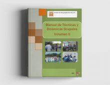 Manual de Técnicas y Dinámicas Grupales: Volumen II