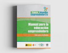 Guía para Estudiantes – Proyecto Jóvenes Emprendedor@s: Manual para la Educación Emprendedora*